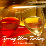Spring wine tasting at New Castle Liquors