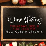 Wine tasting at New Castle Liquors Dec. 6 2018